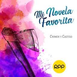 Crimen Y Castigo Mi Novela Favorita Podcast Rpp Player